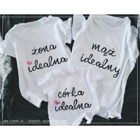 ZESTAW 3 koszulek rodzinny żona idealna + mąż idealny + córka idealna lub syn idealny