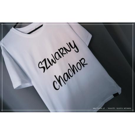szwarny chachor - po śląsku koszulka