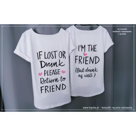 ZESTAW koszulek BFF If lost or drunk - Napis na plecach