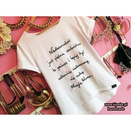Niedoskonałość jest piękna, szaleństwo.. + serduszka